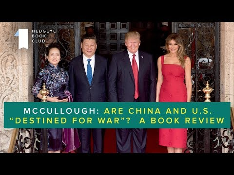McCullough: This History Book Contextualizes Geopolitical Risk in China