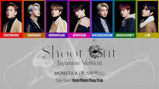Monsta X  몬스타엑스  - Shoot Out  Japanese Ver.   Color Coded Kan/rom/eng/esp Lyrics