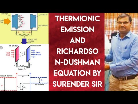 Richardson Dushman Equations (Part II)