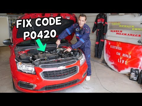 FIX CODE P0420 ON CHEVROLET CRUZE, CHEVY SONIC  Catalyst System Efficiency Below Threshold