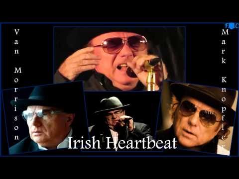 Van Morrison, Mark Knopfler - Irish Heartbeat-HD