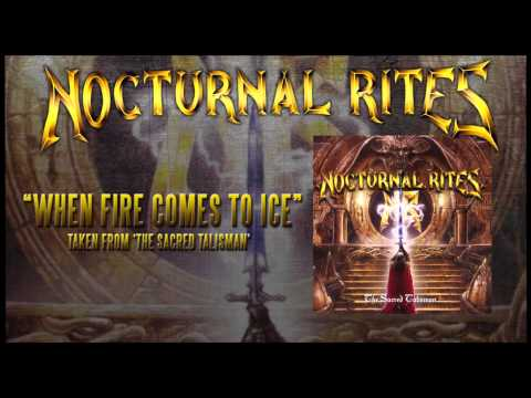 NOCTURNAL RITES - When Fire Comes To Ice (ALBUM TRACK)