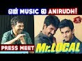 Anirudh அப்போ,  இப்போ Hiphop Tamizha | Adhi Speech At Mr Local Press Meet | Mr Local | Nettv4u