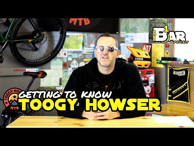 B1KER Bar Ep. 73 - Toogy Howser