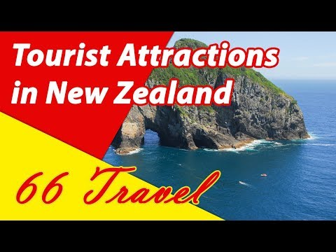 List 8 Tourist Attractions in New Zealand | Travel to Oceania