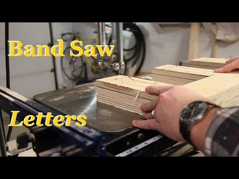 Easy DIY Band Saw Letters