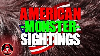 5 REAL American Monster Sightings - Darkness Prevails