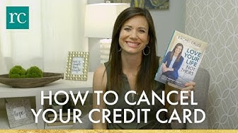 How to Cancel Your Credit Card