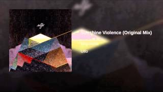 Sunshine Violence (Original Mix)