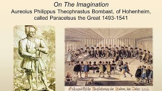 On The Imagination by Paracelsus 1493 1541