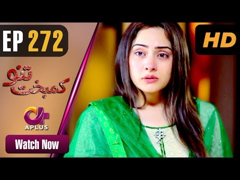 Kambakht Tanno - Episode 272 - Aplus ᴴᴰ Dramas
