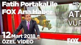 Atak helikopteri teröristleri böyle vurdu!  12 Mart 2018 Fatih Portakal ile FOX Ana Haber