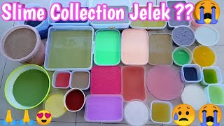 Slime Collection | jelek ??😥😭😭🙏