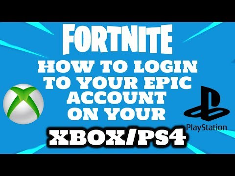 How To Login To Epic Account On Xbox PS4 (fortnite)