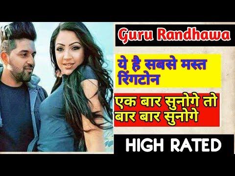 high rated gabru || guru randhawa top 1 ringtone || high rated gabru song