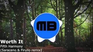 Bounce | Fifth Harmony - Worth It (Saraceno & Firullo Remix)