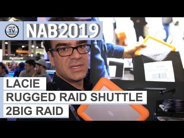 NAB2019: LaCie Storage Solutions