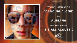 Alesana - Dancing Alone Order 'It's All Acoustic' here http://www.r...