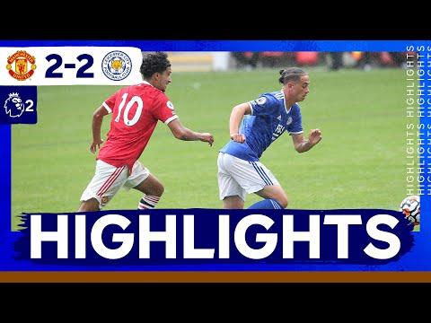 Summary: Manchester United U23 2 Leicester City U23 2 |  PL2