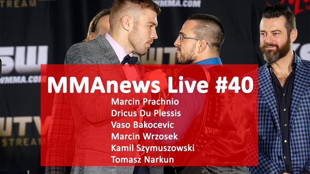 MMAnews Live #40: Prachnio, Bakocevic, Du Plessis, Wrzosek, Szymuszowski, Narkun