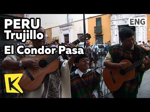 【K】Peru Travel-Trujillo[페루 여행-트루히요]전통 음악, 엘 콘도르 파사/El Condor Pasa/Music/Inca