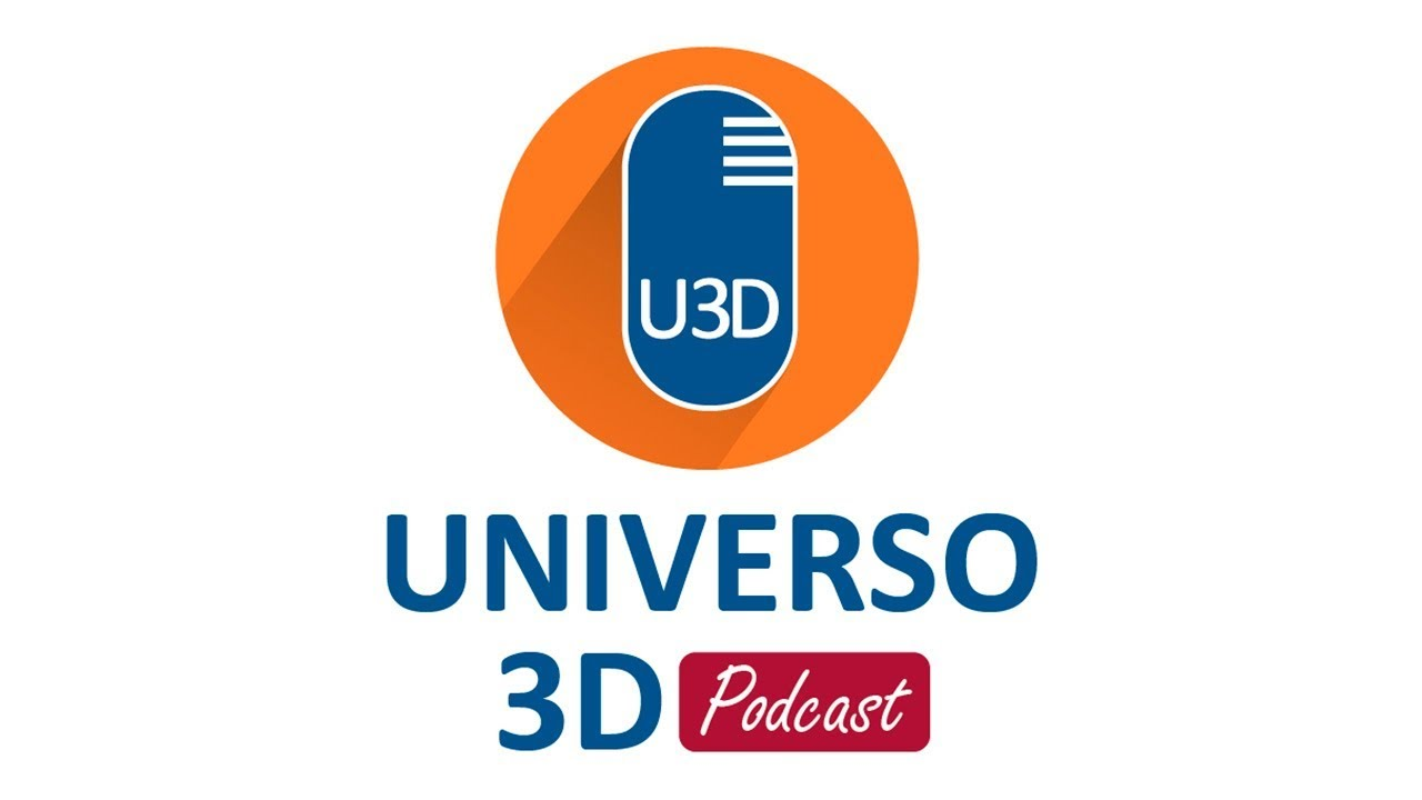 Podcast 9 – Universo 3D