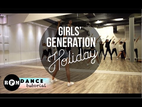 "Girls' Generation ""Holiday"" Dance Tutorial (Pre-chorus, Chorus)"