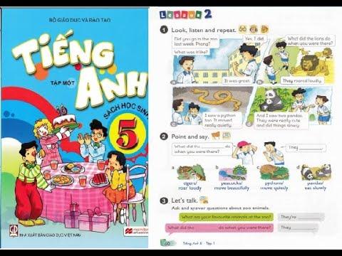 Hướng dẫn học tiếng anh lớp 5 | Unit 9 Lesson 2 | Tiếng Anh là chuyện nhỏ