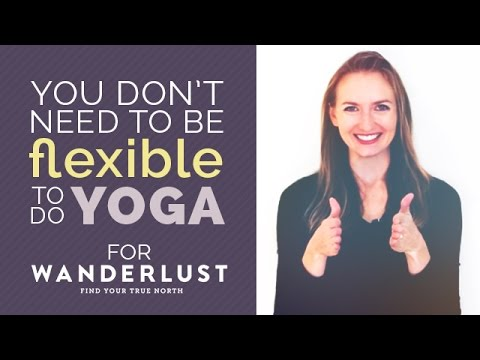 Why You Don't Need to be Flexible to do Yoga Explained in 2 Minutes!