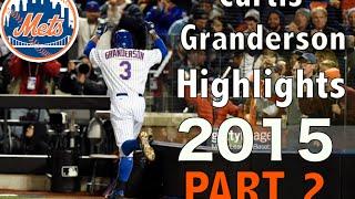 Curtis Granderson Highlights 2015 (part 2/2)