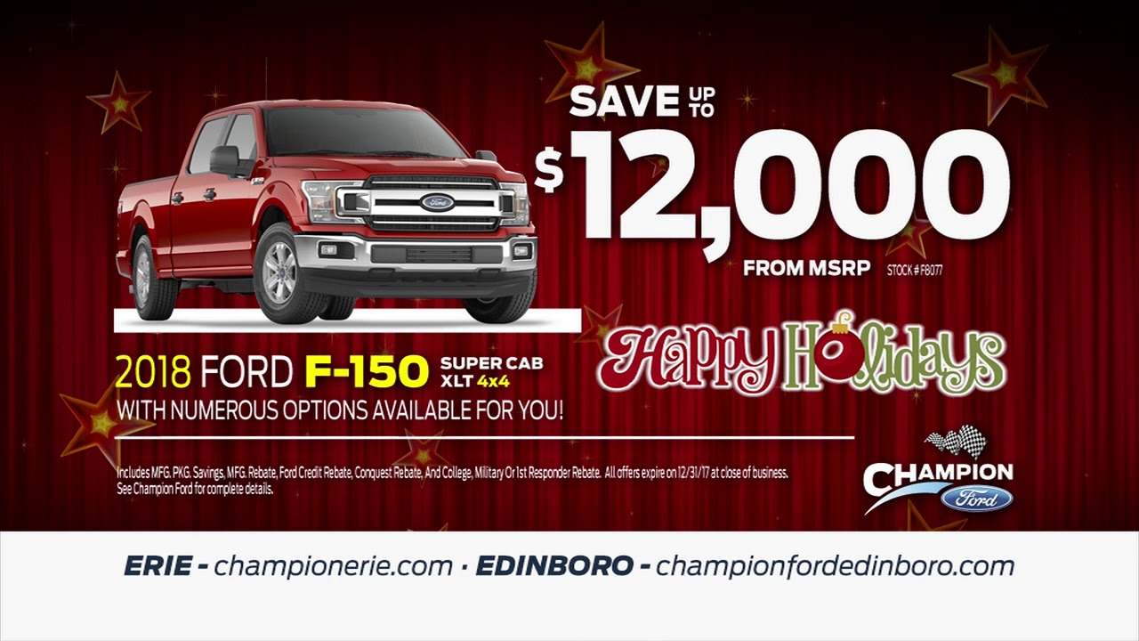 save up to 12 000 from msrp on a new 2018 ford f 150 champion ford in erie edinboro pa youtube. Black Bedroom Furniture Sets. Home Design Ideas