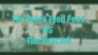 The Black Eyed Peas VS The Sunclub - Remix 2015