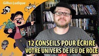12 CONSEILS POUR ÉCRIRE VOTRE UNIVERS DE JEU DE RÔLE
