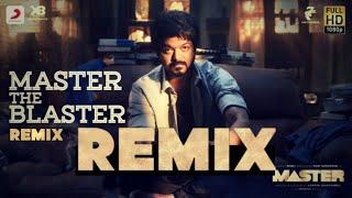 Master - Master the Blaster | REMIX |Vijay Sethupathi|ThalapathyVijay| Anirudh |(Sahul Remix)