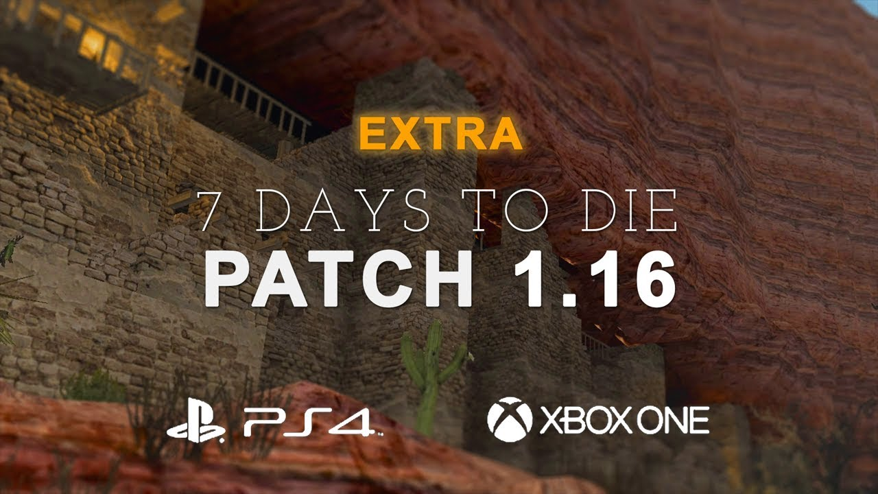 7 days to die update patch 11 release date new for Cocinar en 7 days to die ps4
