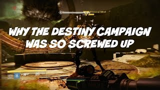 Why the Original Destiny Campaign was so Screwed Up (Gameplay/Commentary)