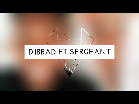 Djbrads FT Sergeant RSC - Everything Is Megamix Danchall2k17