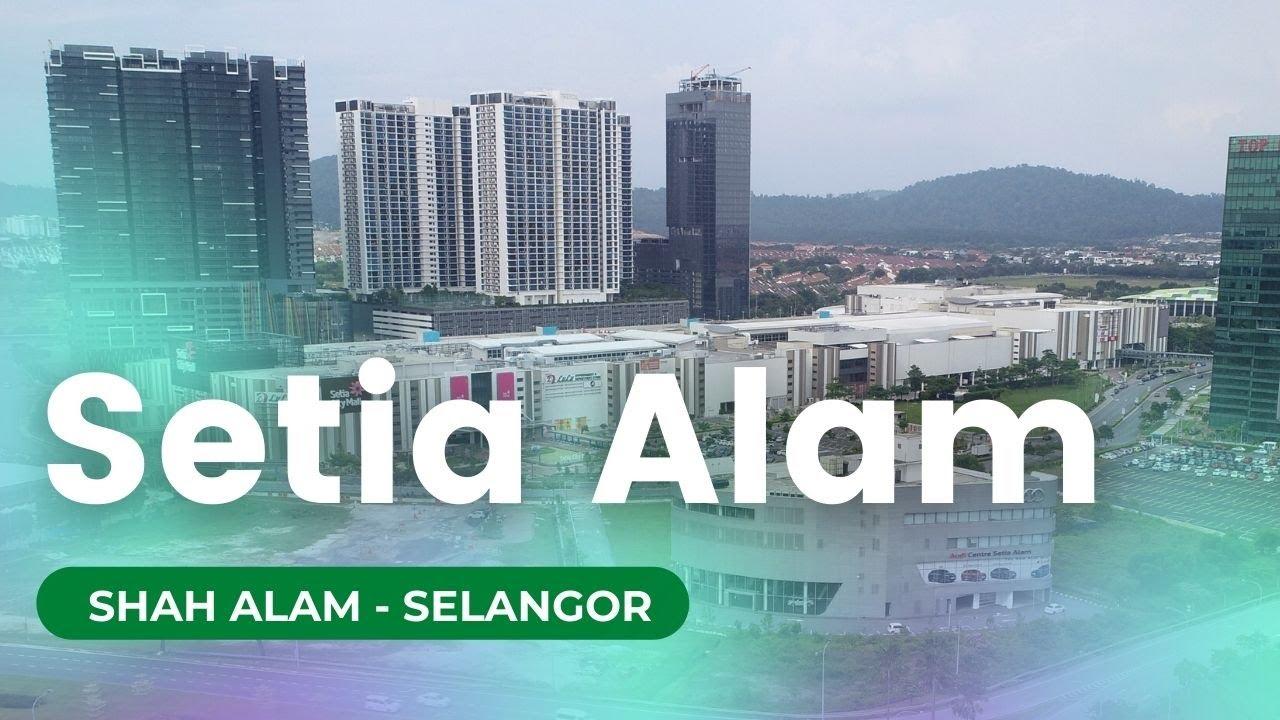 Setia Alam  - Shah Alam, Selangor