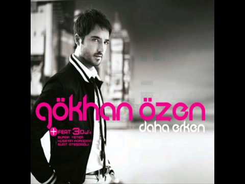Gökhan Özen - Daha Erken (Ft. Suat Atesdagli) 2010 [HQ]