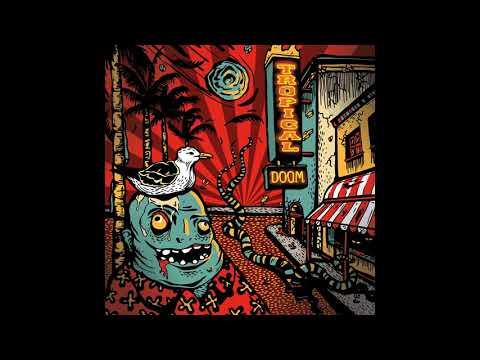 Tropical Doom - Tropical Doom (Full Album)