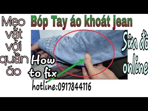#22 Cách bóp tay áo khoát jean/Mẹo vặt với quần áo/Nhân Tailors-Sửa quần áo online