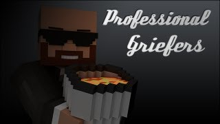 """Professional Griefers (Minecraft Parody of Deadmau5 """"Professional Griefers"""")"""