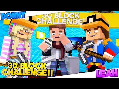 Minecraft - 30 BLOCK BUILD BATTLE CHALLENGE!! Donny & Leah Games