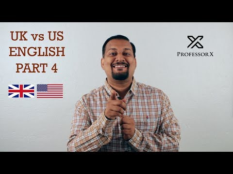 UK vs US English Words, Difference In Usage - Part 4