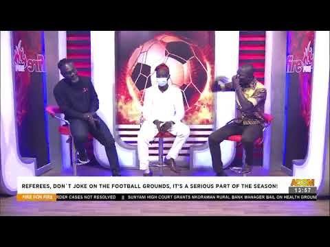 Commentary Position -  Fire 4 Fire on Adom TV  (21-5-21)