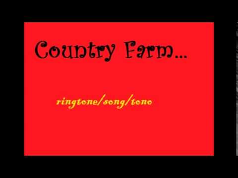 Country farm Ringtone/Song/Tono/Theme