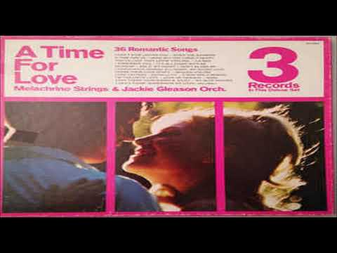Melachrino Strings   Jackie Gleason Orch  – A Time For Love GMB