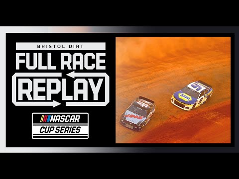 Food City Dirt Race from Bristol Motor Speedway | NASCAR Cup Series Full Race Replay