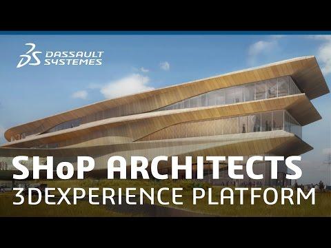 SHoP Architects - The 3DEXPERIENCE Platform Journey - Dassault Systèmes