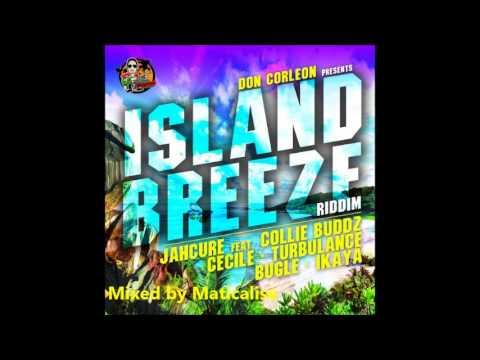 Island Breeze Riddim Mix {Don Corleon} [Reggae] @Maticalise